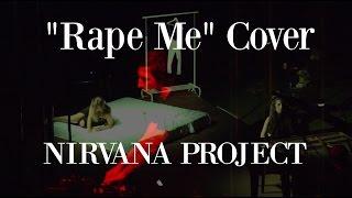 """Rape Me"" Nirvana Cover: AYSEDENIZ, EKIN & IVAN #antirapesong"