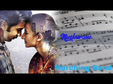 Partitur Marching Band | Muskurane - Jeet Gannguli | Arijit Singh | ost CityLights