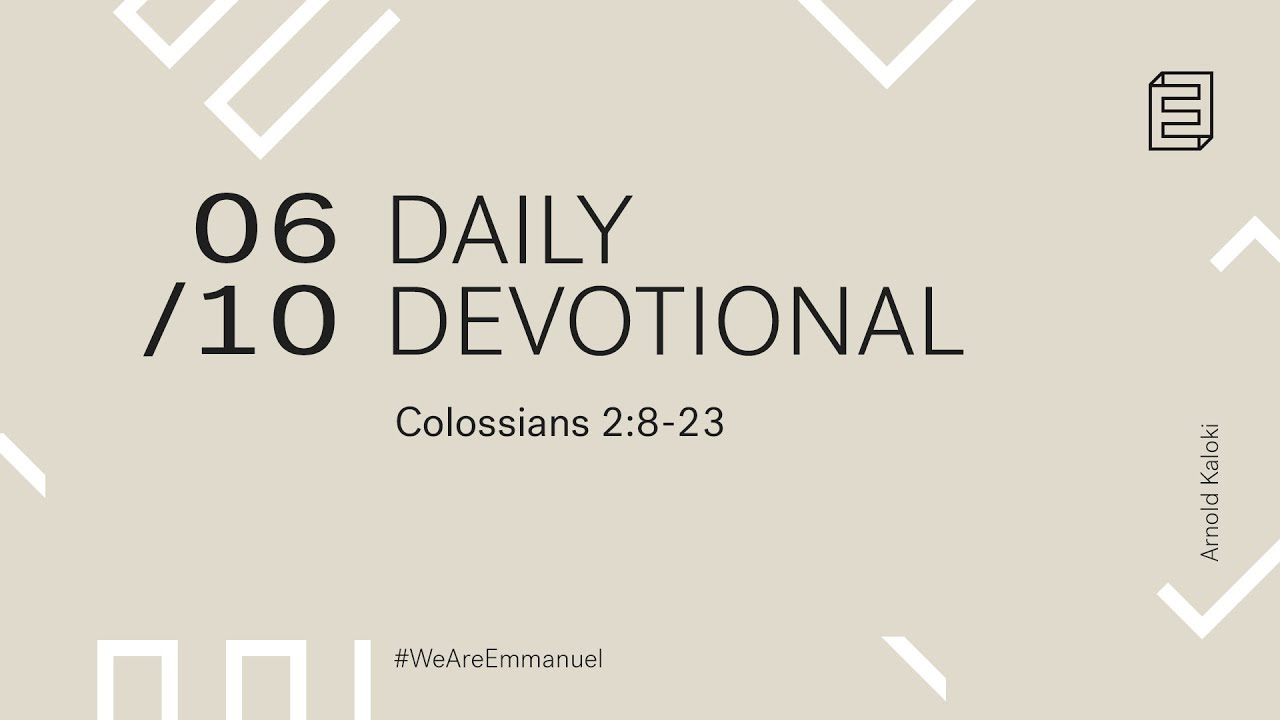 Daily Devotional with Arnold Kaloki // Colossians 2:8-23 Cover Image