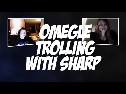 OMEGLE TROLLING with SHARP #2
