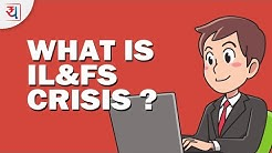 What is IL&FS Crisis in Hindi | IL&FS default Impact on Debt market | IL&FS Crisis Explained