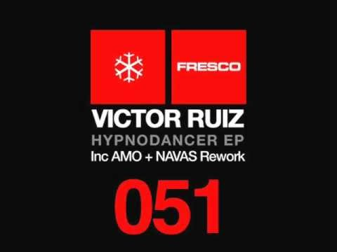 Victor Ruiz - Hypnodancer (AMO+NAVAS Rework)