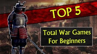 Top 5 Best Total War Games for Beginners/New Players