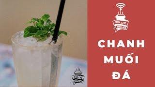 | Pha Chế Online | Chanh muối ( Đá )