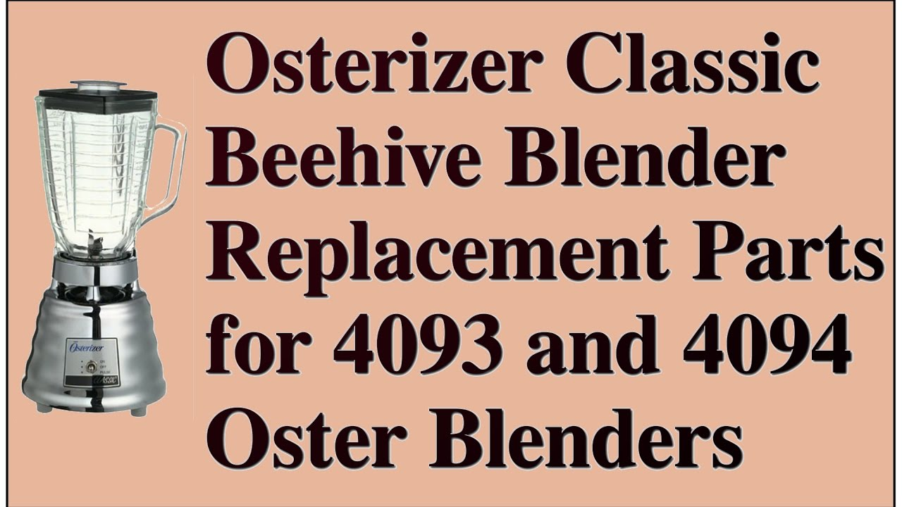 Osterizer Classic Beehive Blender Replacement Parts for ...