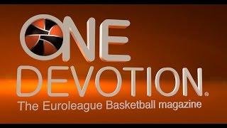 One Devotion: The Euroleague Basketball Magazine - Regular Season Show 2