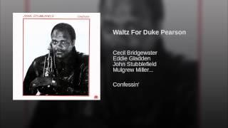 Waltz For Duke Pearson