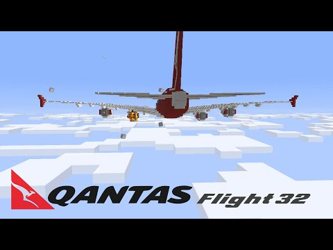 Minecraft: Qantas 32 Animation/Story [READ THE DESCRIPTION]