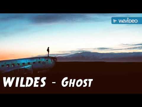 WILDES - Ghost | Lyrics