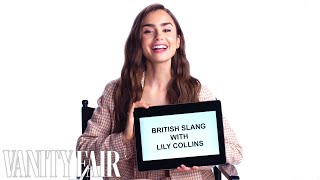 Lily Collins Teaches You British Slang  Vanity Fair