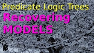 Predicate Logic, Truth Trees - Recovering a Model