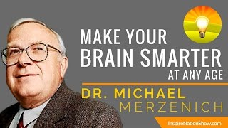 make your brain smarter every day any age   improve focus memory iq eq   dr michael merzenich