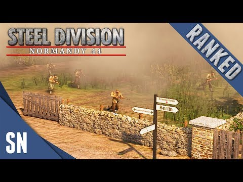 Road to Berlin! - Steel Division: Normandy 44 - Ranked Gameplay #5
