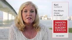 Florida Facelift - Keri - Choosing Dr. Mobley