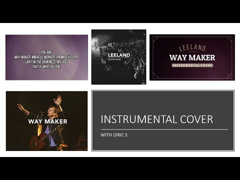 Leeland - Way Maker - Instrumental Cover With Lyrics