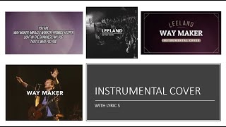 Download Leeland - Way Maker - Instrumental Cover with Lyrics Mp3 and Videos