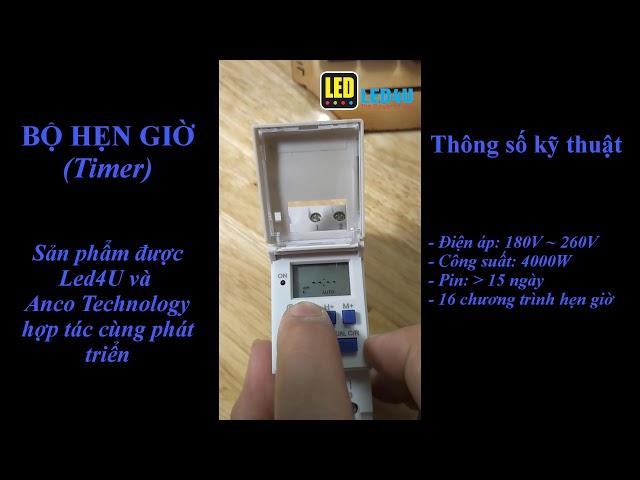 Led4U_HDSD bộ hẹn giờ Timer Anco Technology