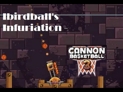 cannon basketball 3 part 3 - YouTube