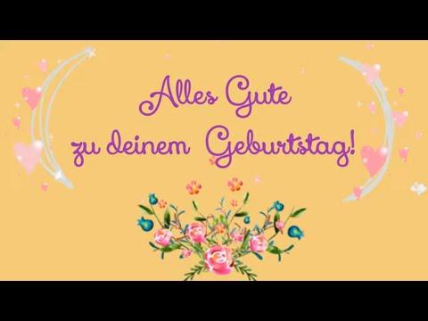 Geburtstagsvideo Geburtstagsgrusse Youtube