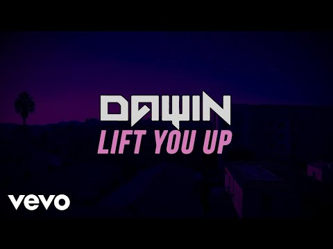 Dawin - Lift You Up (Lyric Video)