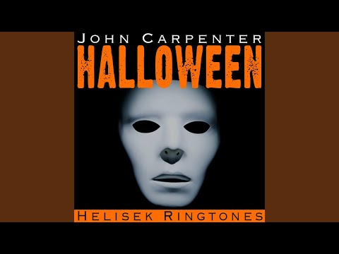 Halloween Theme  Main Title Michael Myers Song : Music from the Horror Movie Soundtrack;