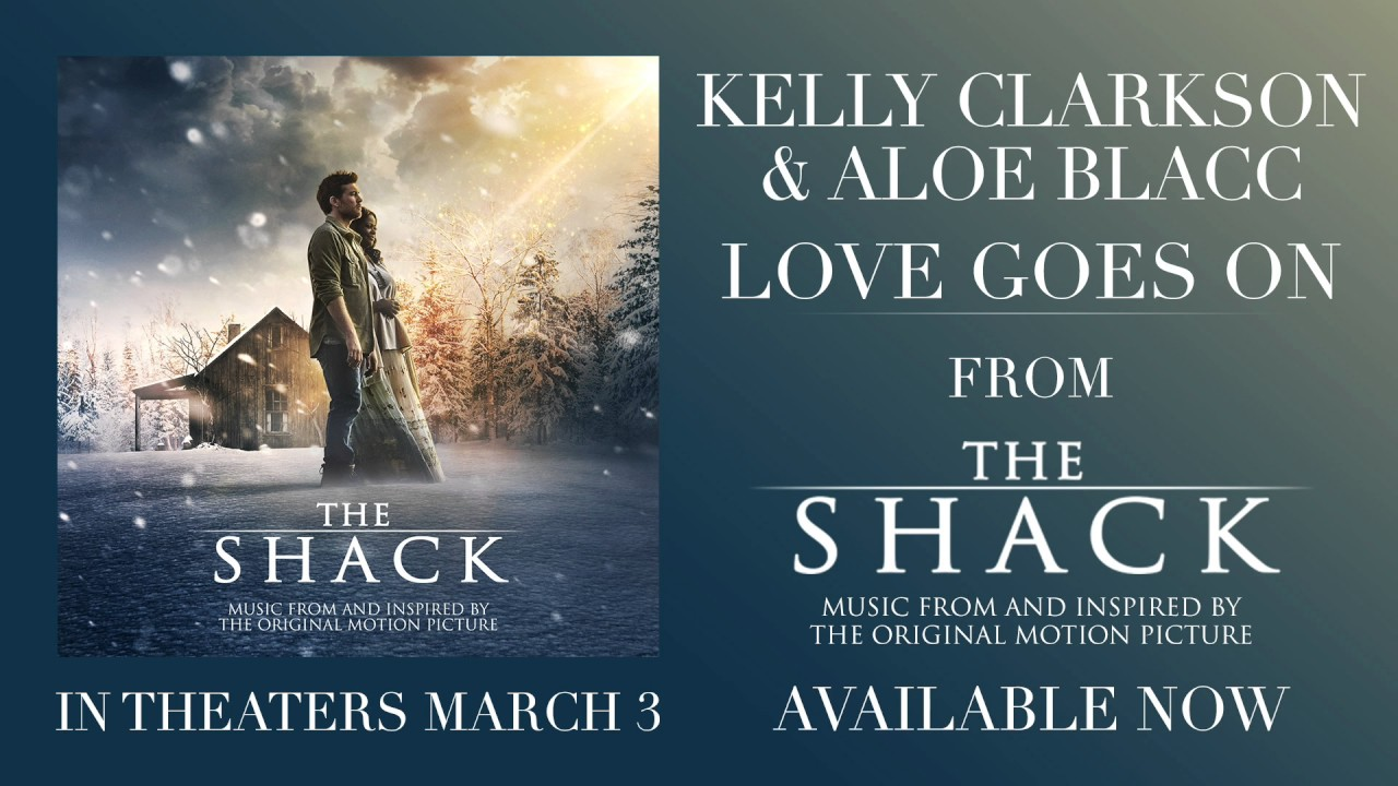 Download Kelly Clarkson & Aloe Blacc - Love Goes On (from The Shack) [Official Audio]