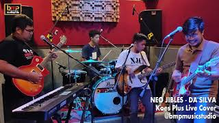 Download lagu Neo Jibles - Da Silva (Koes Plus)