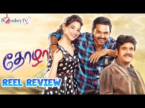 Thozha Latest Tamil Movie Review | Karthi | Nagarjuna | Tamanna | Reel Review | Bosskey TV