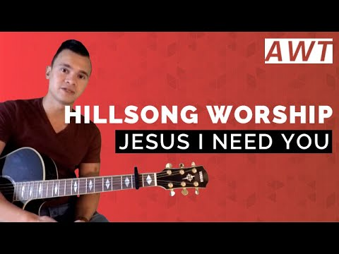 Jesus I need you -  Acoustic tutorial (Hillsong Worship)
