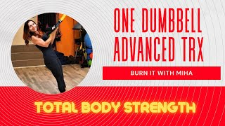 Dumbbell and TRX - STRENGTH Workout for your whole body