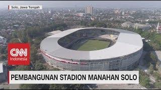 Pembangunan Stadion Manahan Solo