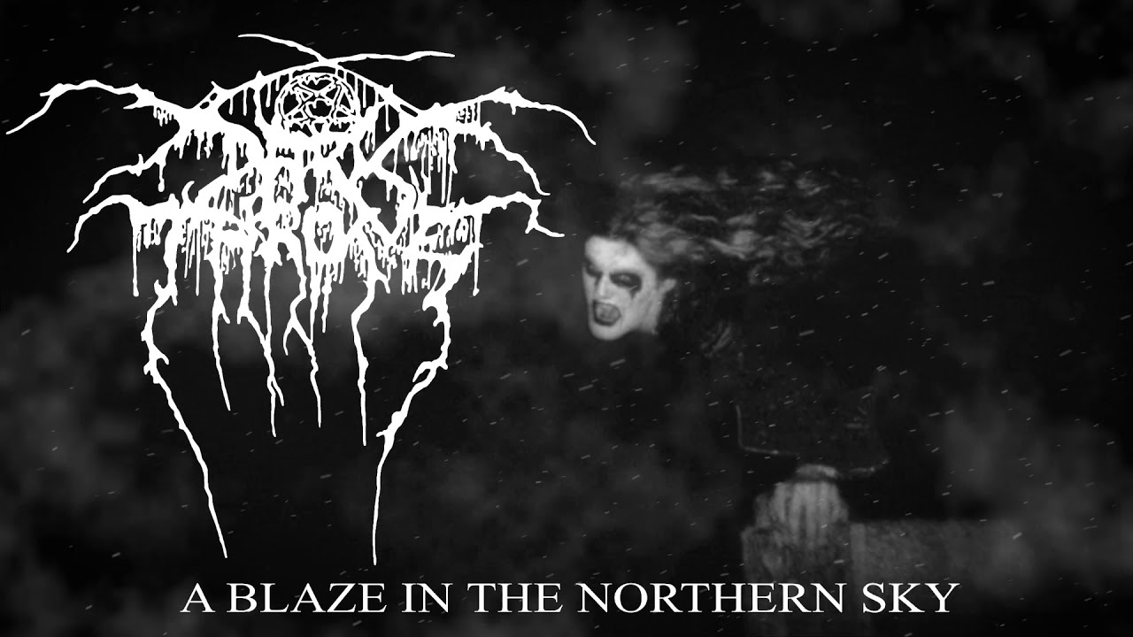 darkthrone a blaze in the northern sky from a blaze in