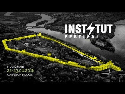 Instytut Festival 2018 Music & Art | Official Trailer