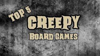 Top 5 Creepy Board Games