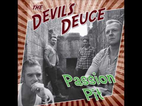 Devils Deuce - Passion Pit