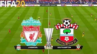 FIFA 20   Liverpool vs Southampton - UEFA Europa League - Full Match & Gameplay