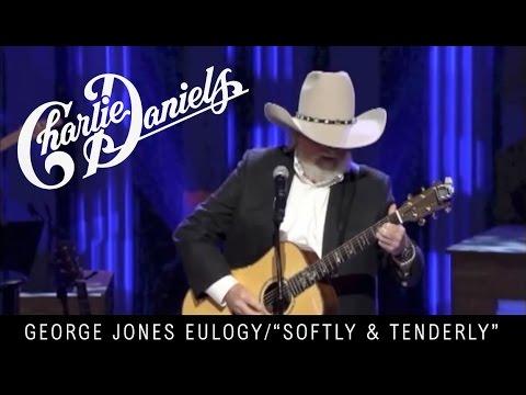 Charlie Daniels - George Jones Eulogy - Softly and Tenderly