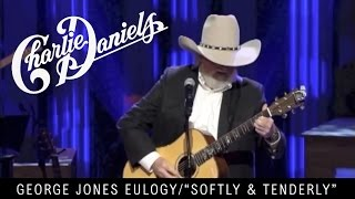 Charlie Daniels - George Jones Eulogy - Softly and Tenderly