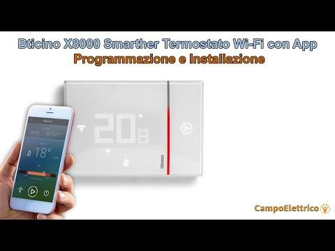 Bticino X8000 Smarther Termostato Wi Fi Con App Istruzioni