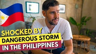 DANGEROUS STORM in the PHILIPPINES - LA UNION Plans cancelled!