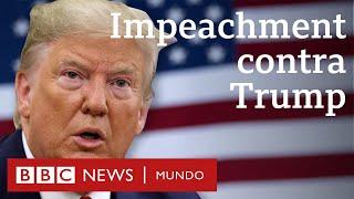 """""""Impeachment"""" contra Trump: ¿por qué lo investigan  y qué tiene que ver Ucrania?"""