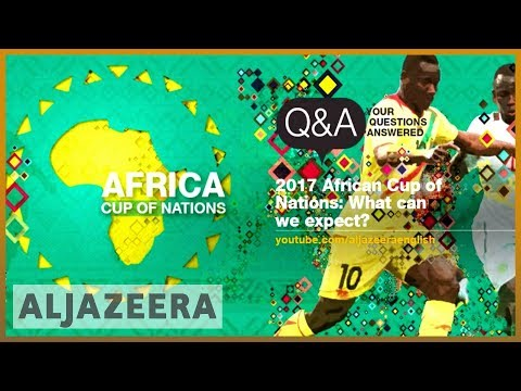 Africa Cup of Nations: What can we expect? - AFCON 2017 - Q&A