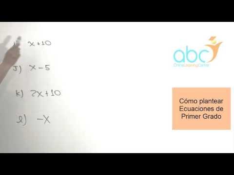 Ecuaciones de Primer Grado: 3- Como plantear Ecuaciones de Primer Grado