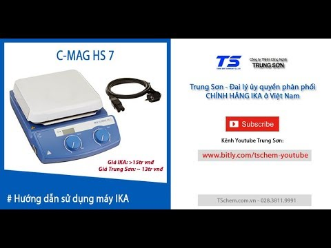 #TSchem: Hướng dẫn sử dụng máy khuấy từ gia nhiệt C-MAG HS 7 IKA Đức đơn giản, giá tốt tại Trung Sơn