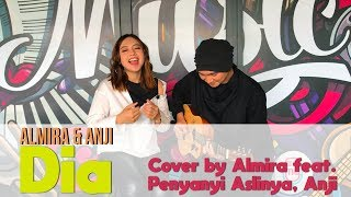DIA - ANJI (Live Cover By Almira ft. ANJI MANJI)