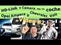 ✅coche Electrico/opel Ampera Y Chevrolet Volt 💡⚡.camera Hd Link  Original 🔥para Tu Coche.(video#2)