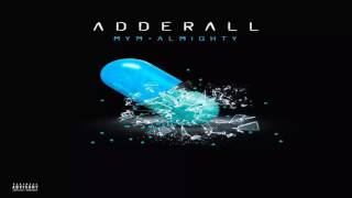 Adderall - Almighty