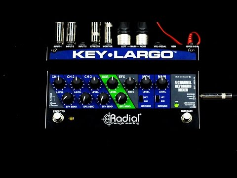 Radial Key-Largo Mixer and Performance Pedal