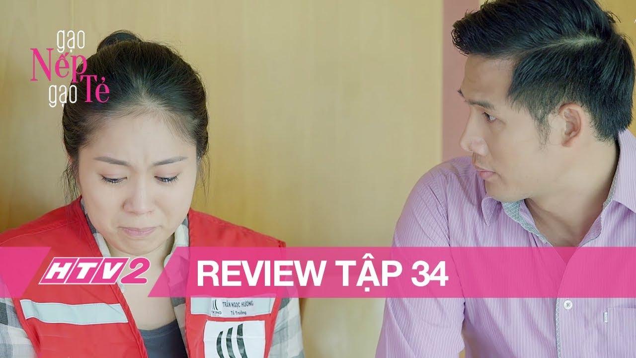 GẠO NẾP GẠO TẺ - Tập 34 | Đang lúc đau lòng vì Công, Hương được giám đốc Tường an ủi - (REVIEW)