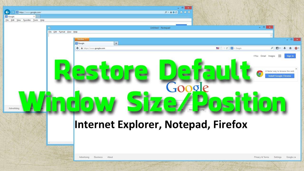Restore Default Window Size / Position
